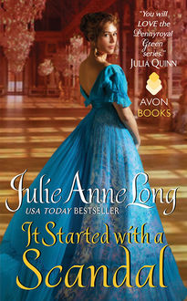 It Started with a Scandal, Julie Anne Long