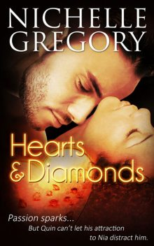 Hearts and Diamonds, Nichelle Gregory