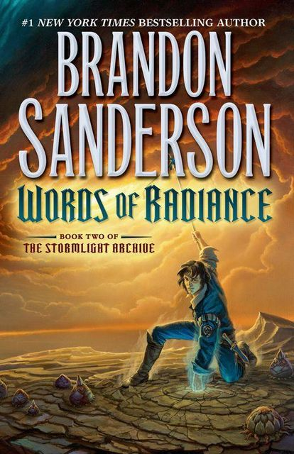 Words of Radiance (Stormlight Archive, The), Brandon Sanderson