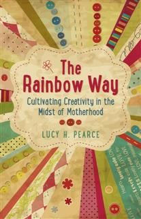 Rainbow Way, Lucy H. Pearce