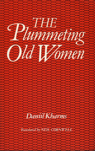 The Plummeting Old Women, Daniil Kharms