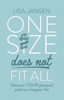 One Size Does Not Fit All, Lisa Jansen