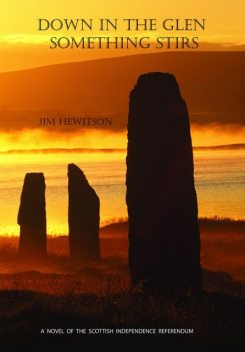 Down in the Glen Something Stirs, Jim Hewitson