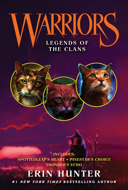 Warriors: Legends of the Clans, Erin Hunter