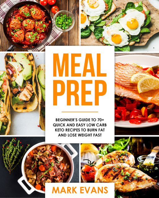 Meal Prep, Mark Evans
