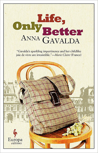 The Man Who Snapped His Fingers, Anna Gavalda