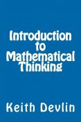 Introduction to Mathematical Thinking, Keith Devlin