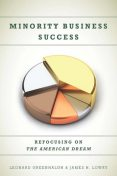Minority Business Success, James Lowry, Leonard Greenhalgh