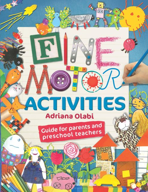 Fine Motor Activities, Adriana Olabi