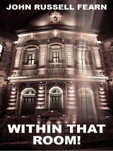 Within That Room!, John Russell Fearn