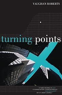 Turning Points, Vaughan Roberts