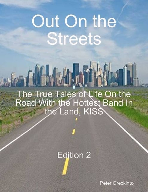 Out On the Streets – Edition 2, J.R.Smalling, Mick Campise, Peter Oreckinto, Rick Munroe