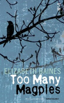 Too Many Magpies, Elizabeth Baines