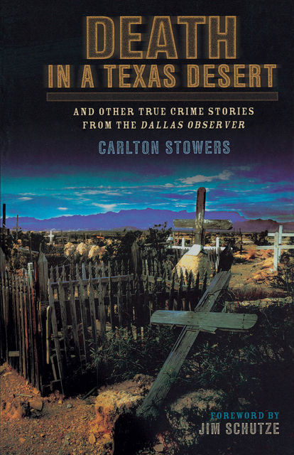 Death in a Texas Desert, Carlton Stowers