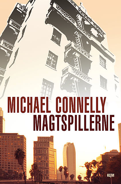 Magtspillerne, Michael Connelly