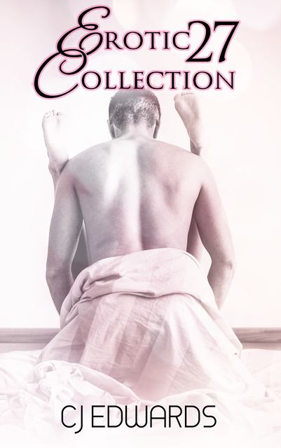 Erotic Collection 27, CJ Edwards