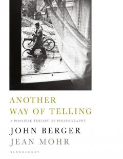 Another Way of Telling, John Berger, Jean Mohr