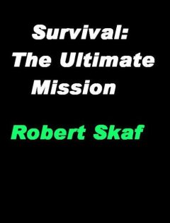 Survival: The Ultimate Mission, RobertSkaf
