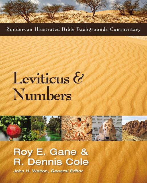 Leviticus and Numbers, R. Dennis Cole, Roy Gane