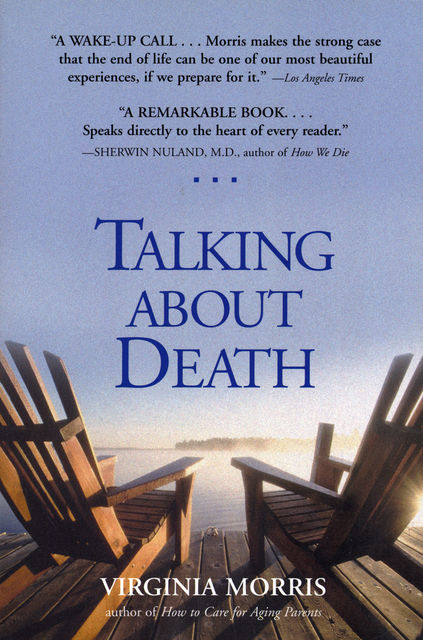 Talking About Death, Virginia Morris