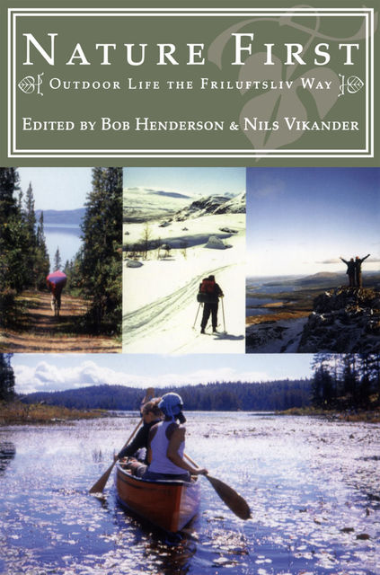 Nature First, Bob Henderson, Nils Vikander