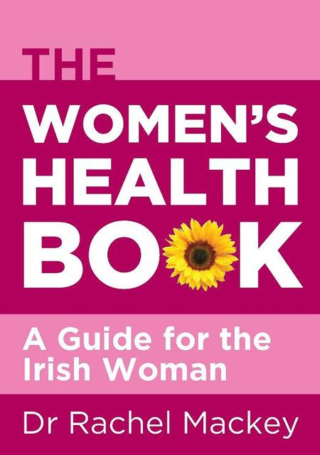 The Women's Health Book, Rachel Mackey
