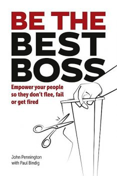 Be The Best Boss, John Pennington