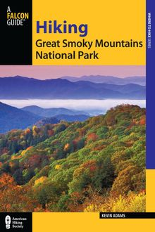Hiking Great Smoky Mountains National Park, Kevin Adams