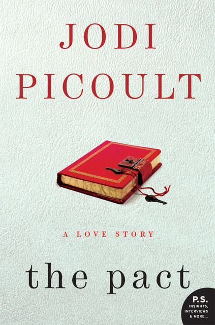 The Pact, Jodi Picoult