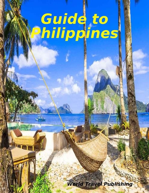 Guide to Philippines, World Travel Publishing