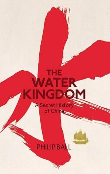 The Water Kingdom, Philip Ball