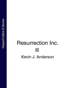 Resurrection, Inc, Kevin Anderson