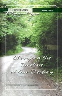 Changing the Timeline of Our Destiny, Ramtha