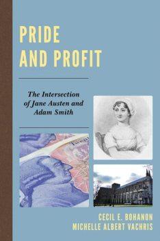 Pride and Profit, Cecil E. Bohanon, Michelle Albert Vachris