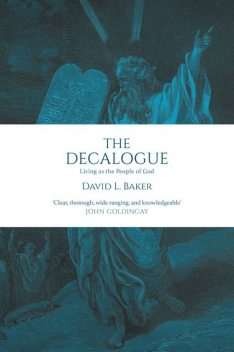 The Decalogue, David Baker