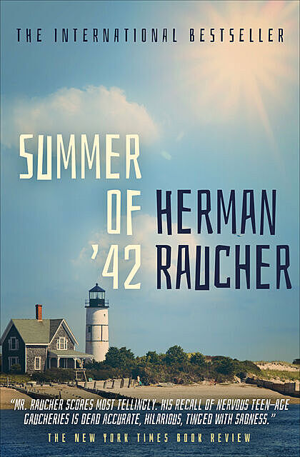 Summer of '42, Herman Raucher