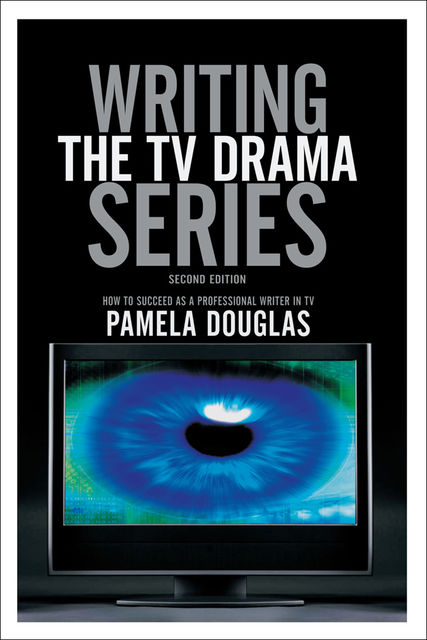 Writing the TV Drama Series, Pamela Douglas