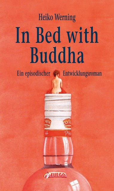 In Bed with Buddha, Heiko Werning