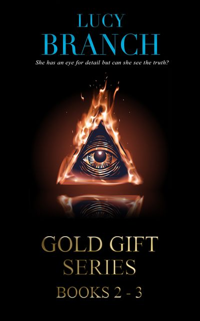 The Gold Gift Series Boxset Books 2–3, Lucy Branch