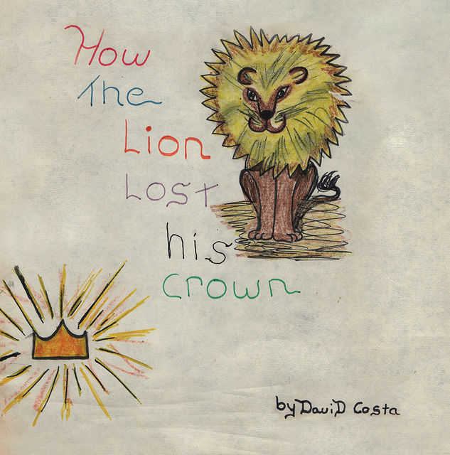 How the Lion Lost His Crown, David Costa