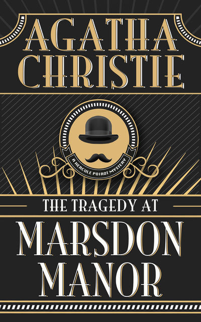 The Tragedy of Marsdon Manor, Agatha Christie