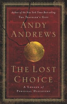 The Lost Choice, Andy Andrews
