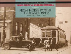 From Horse Power to Horsepower, Mike Filey