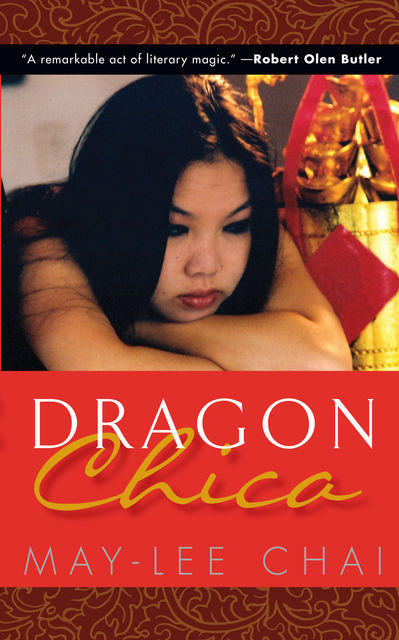 Dragon Chica, May-lee Chai