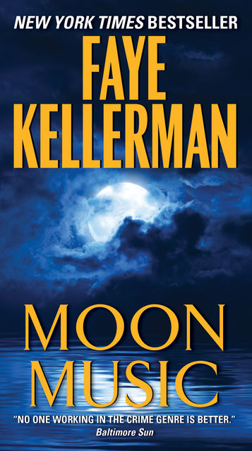 Moon Music, Faye Kellerman