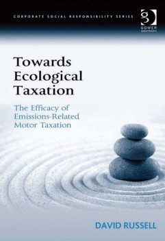 Towards Ecological Taxation, David Russell