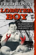 Lobster Boy, Fred Rosen
