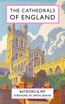 The Cathedrals of England, Charles Fry, Harry Batsford