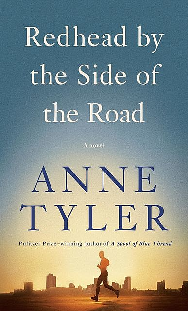 Redhead by the Side of the Road, Anne Tyler