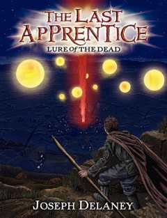 The Last Apprentice: Lure of the Dead (Book 10, Joseph Delaney